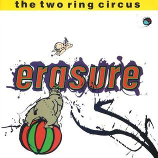 <i>The Two Ring Circus</i> live album by Erasure