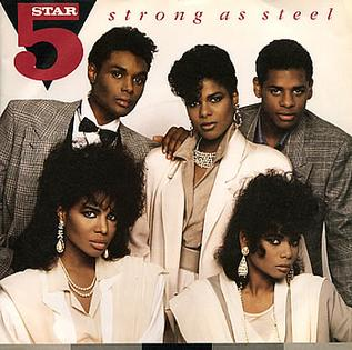 Strong as Steel (song) 1987 single by Five Star