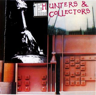 <i>Hunters & Collectors</i> (album) 1982 studio album by Hunters & Collectors