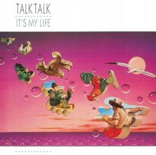 [Image: It%27s_My_Life_%28Talk_Talk_album%29_coverart.jpg]