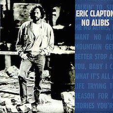 No Alibis 1990 single by Eric Clapton