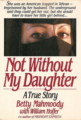 Not Without My Daughter (book) - Wikipedia 59e7e27b352bb