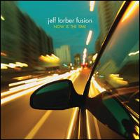 Now Is the Time Jeff Lorber Fusion.jpg