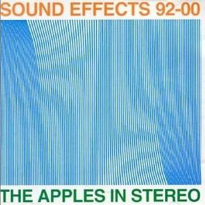 <i>Sound Effects: 1992–2000</i> 2001 compilation album by The Apples in Stereo