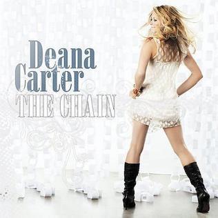 <i>The Chain</i> (album) 2007 studio album by Deana Carter