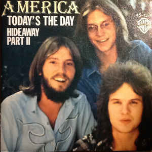 Todays the Day (America song) 1976 single by America