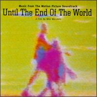 1991 soundtrack album from the film Until the End of the World by Various artists