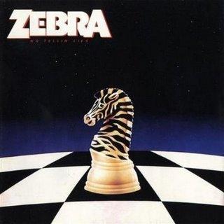 <i>No Tellin Lies</i> 1984 studio album by Zebra