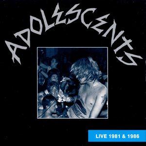 <i>Live 1981 & 1986</i> album by Adolescents