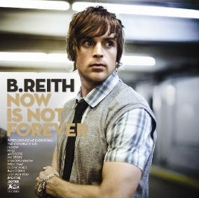 <i>Now Is Not Forever</i> 2009 studio album by B. Reith