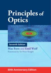 <i>Principles of Optics</i> Book by Max Born and Emil Wolf