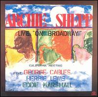 <i>California Meeting: Live on Broadway</i> album by Archie Shepp