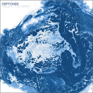 Hole in the Earth 2006 single by Deftones