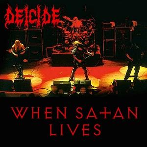 <i>When Satan Lives</i> 1998 live album by Deicide