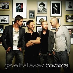 Gave It All Away 2010 single by Boyzone