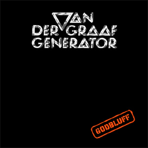 [Rock Progressif] Playlist - Page 10 Godbluff_%28Van_der_Graaf_Generator_album_-_cover_art%29