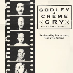 Cry (Godley & Creme song) 1985 single by Godley & Creme
