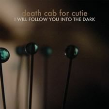 I Will Follow You into the Dark Single by Death Cab for Cutie