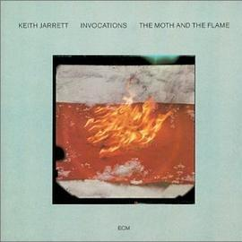 <i>Invocations/The Moth and the Flame</i> 1981 studio album by Keith Jarrett