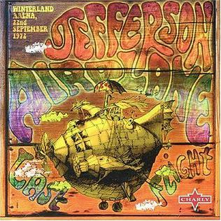 <i>Last Flight</i> (album) 2007 live album by Jefferson Airplane