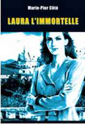 <i>Laura limmortelle</i> Canadian novel that had been plagiarized from a Highlander fan fiction