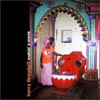 <i>Makin a Move</i> 1995 studio album by Henry Threadgill