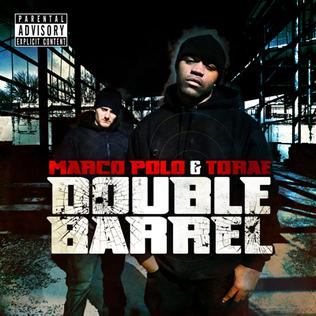 <i>Double Barrel</i> (album) 2009 studio album by Marco Polo & Torae