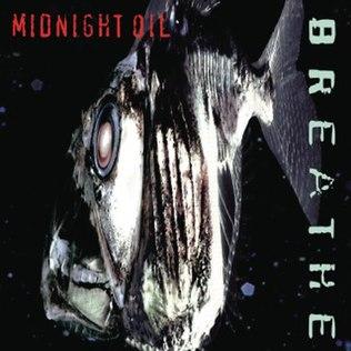 <i>Breathe</i> (Midnight Oil album) 1996 studio album by Midnight Oil