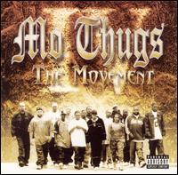 <i>The Movement</i> (Mo Thugs album) album by Mo Thugs