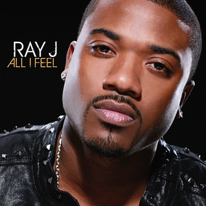 <i>All I Feel</i> album by Ray J
