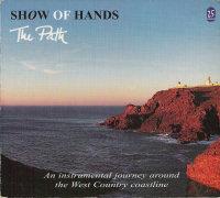 <i>The Path</i> (Show of Hands album) 2003 studio album by Show of Hands