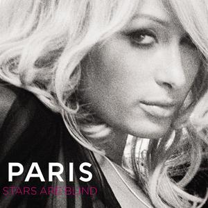 Stars Are Blind 2006 single by Paris Hilton