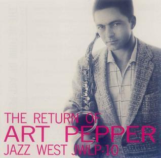 The_Return_of_Art_Pepper.jpg