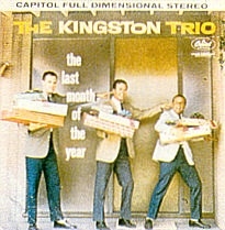 <i>The Last Month of the Year</i> 1960 studio album by The Kingston Trio