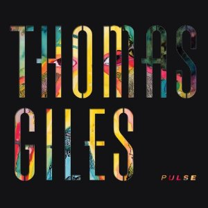 <i>Pulse</i> (Thomas Giles album) 2011 studio album by Thomas Giles