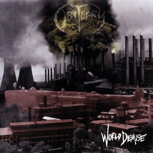 <i>World Demise</i> 1994 studio album by Obituary