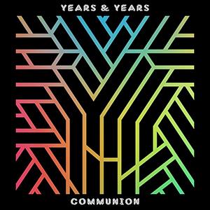 <i>Communion</i> (Years & Years album) 2015 studio album by Years & Years