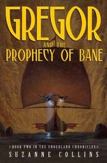 <i>Gregor and the Prophecy of Bane</i> book by Suzanne Collins