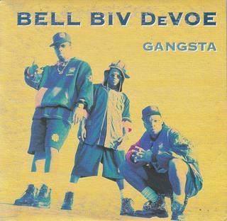 Gangsta (Bell Biv DeVoe song) 1993 single by Bell Biv DeVoe