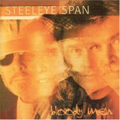 <i>Bloody Men</i> 2006 studio album by Steeleye Span
