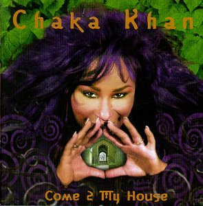 <i>Come 2 My House</i> 1998 studio album by Chaka Khan