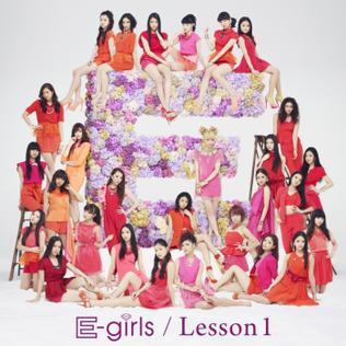 <i>Lesson 1</i> 2013 studio album by E-girls
