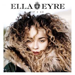Ella Eyre - If I Go (studio acapella)