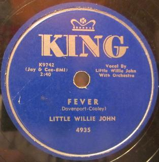 Fever (Little Willie John song) song written by Eddie Cooley and Otis Blackwell (1956)