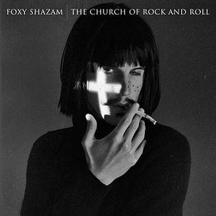 PLAYLISTS 2020 - Page 39 Foxy_Shazam_-_The_Church_of_Rock_and_Roll