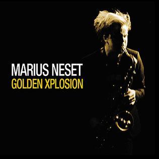 <i>Golden Xplosion</i> 2011 studio album by Marius Neset