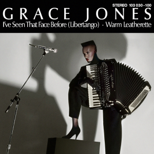 Ive Seen That Face Before (Libertango) 1981 single by Grace Jones