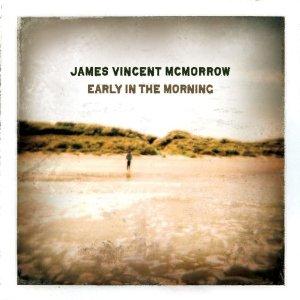 Cosa state ascoltando in cuffia in questo momento - Pagina 3 James_Vincent_McMorrow_Early_in_the_Morning