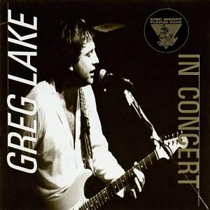 <i>King Biscuit Flower Hour Presents Greg Lake in Concert</i> 1995 live album by Greg Lake
