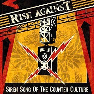 <i>Siren Song of the Counter Culture</i> 2004 studio album by Rise Against